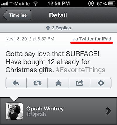Các thành viên Twitter nhanh chóng nhận ra mâu thuẫn khi người dẫn chương trình nổi tiếng Oprah Winfrey đưa Surface của Microsoft vào danh sách sản phẩm yêu thích nhưng điều này lại được truyền tải thông qua một chiếc iPad.
