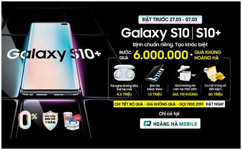 Hoàng Hà Mobile nhận đặt hàng Samsung Galaxy S10/S10+