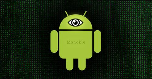 Monokle hoạt Äá»ng chủ yếu trên ná»n tảng Android. Ảnh: The Hacker News.