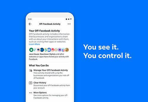 Tính năng mới Hoạt động ngoài Facebook cho phép người dùng nhiều quyền kiểm soát hơn dữ liệu cá nhân.
