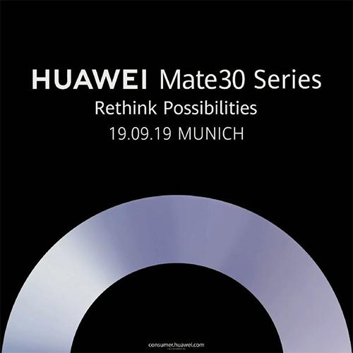 Huawei Mate 30 Pro ra mắt ngày 19/9 tại Munich (Đức).