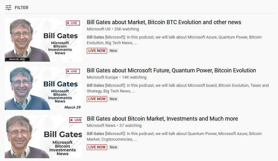 Một số kênh dùng hình ảnh và tên Bill Gates để lừa đảo Bitcoin, nhận được hàng nghìn lượt xem.
