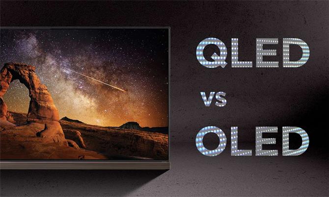 OLED và QLED là hai công nghệ TV mới chủ đạo trên thị trường.