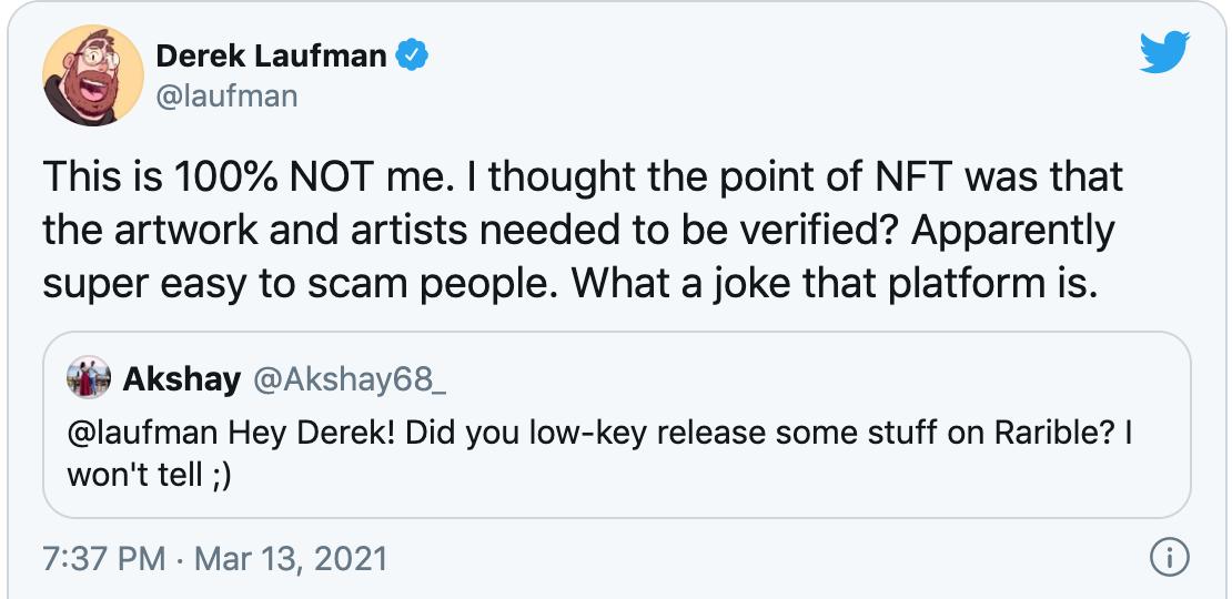 Derek Laufman phải lên Twitter thông báo mình không bán bất kỳ NFT nào.