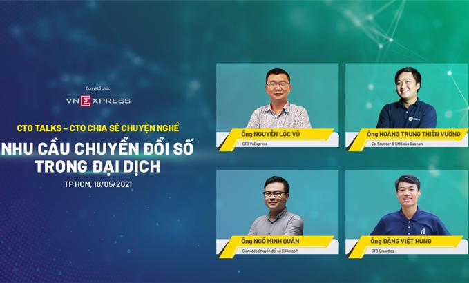 Bốn diễn giả chia sẻ trong phiên hai của CTO Talks ngày 18/5 về nội dung chuyển đổi số trên báo VnExpress.