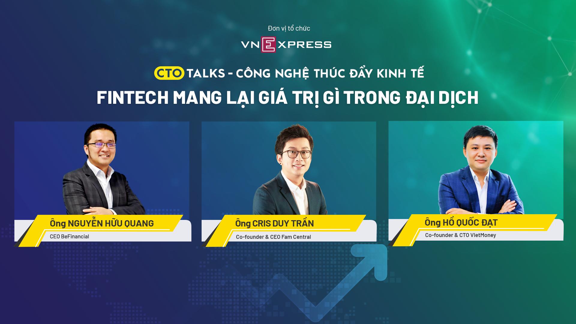 3 diễn giả của phiên tọa đàm CTO Talk số 8.