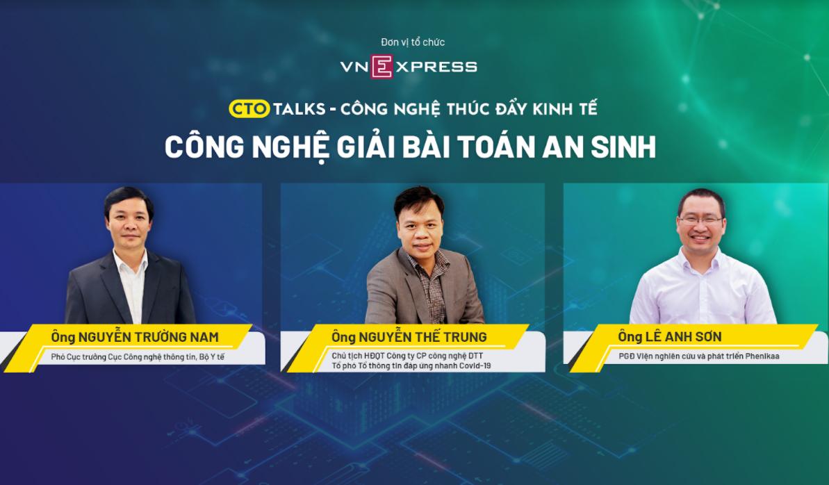 Ba diễn giả trong toạ đàm trực tuyến - Công nghệ giải bài toán an sinh do VnExpress tổ chức ngày 16/7.
