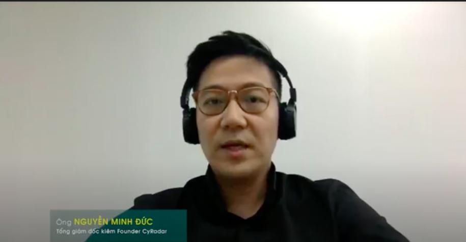 Ông Nguyễn Minh Đức - CEO kiêm Founder CyRadar.
