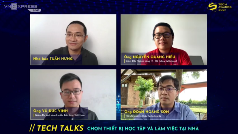 Ba diễn giả cùng tư vấn cách lựa chọn thiết bị học tập, làm việc tại nhà trong Tech Talks phiên số 4.